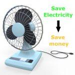 Một số bí quyết tiết kiệm điện khi sử dụng quạt máy